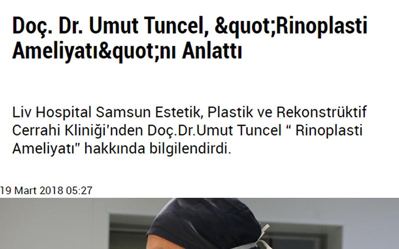 Doç. Dr. Umut Tuncel, Rinoplasti Ameliyatı'nı Anlattı Samsun Son Haber